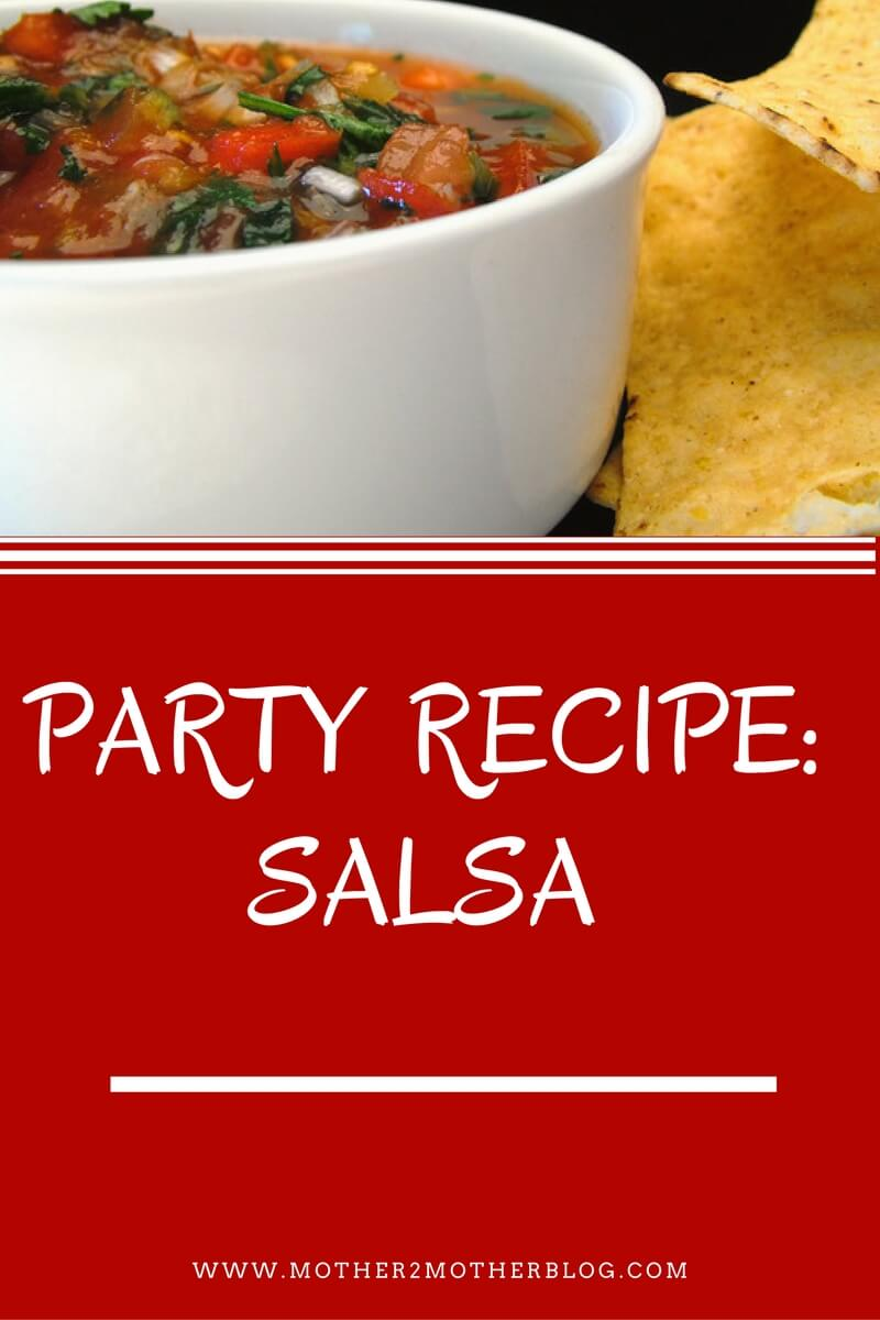 recipes, party recipes, salsa recipe