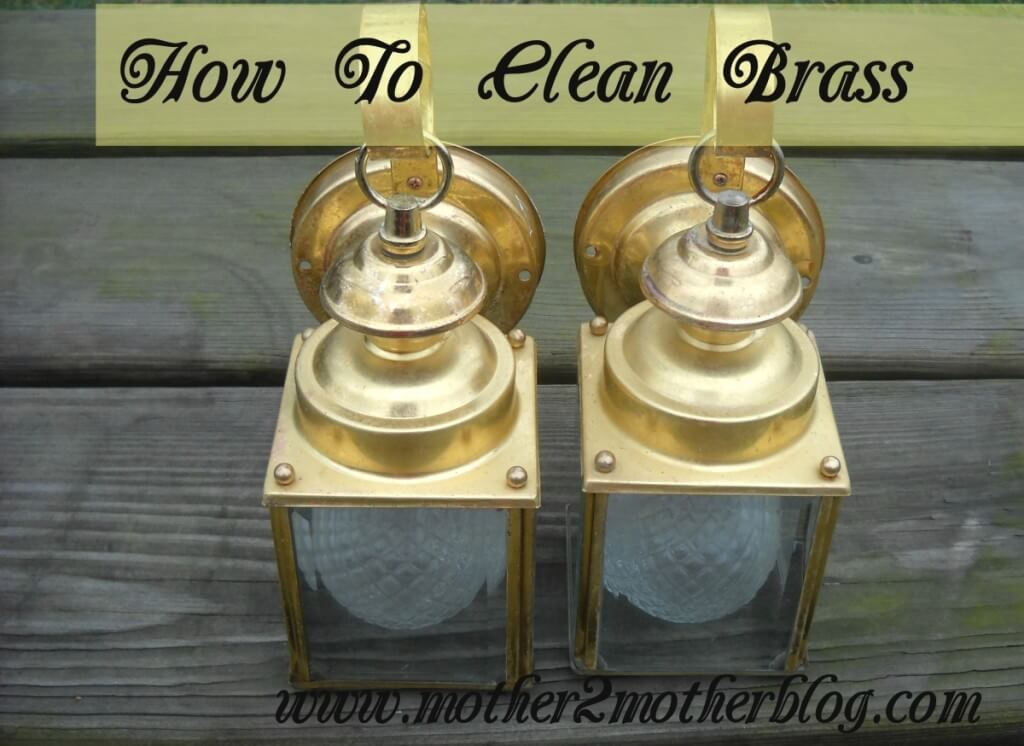 how to clean brass, brass lamps, brass laterns
