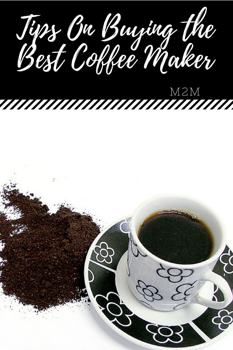 tips on buying a coffee maker