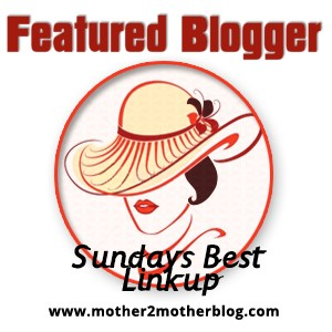 Sundays Best Featured Blogger