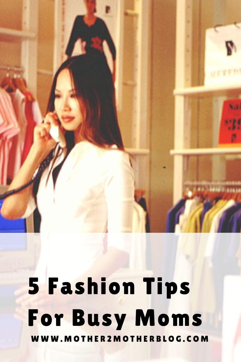 fashion tips for moms,