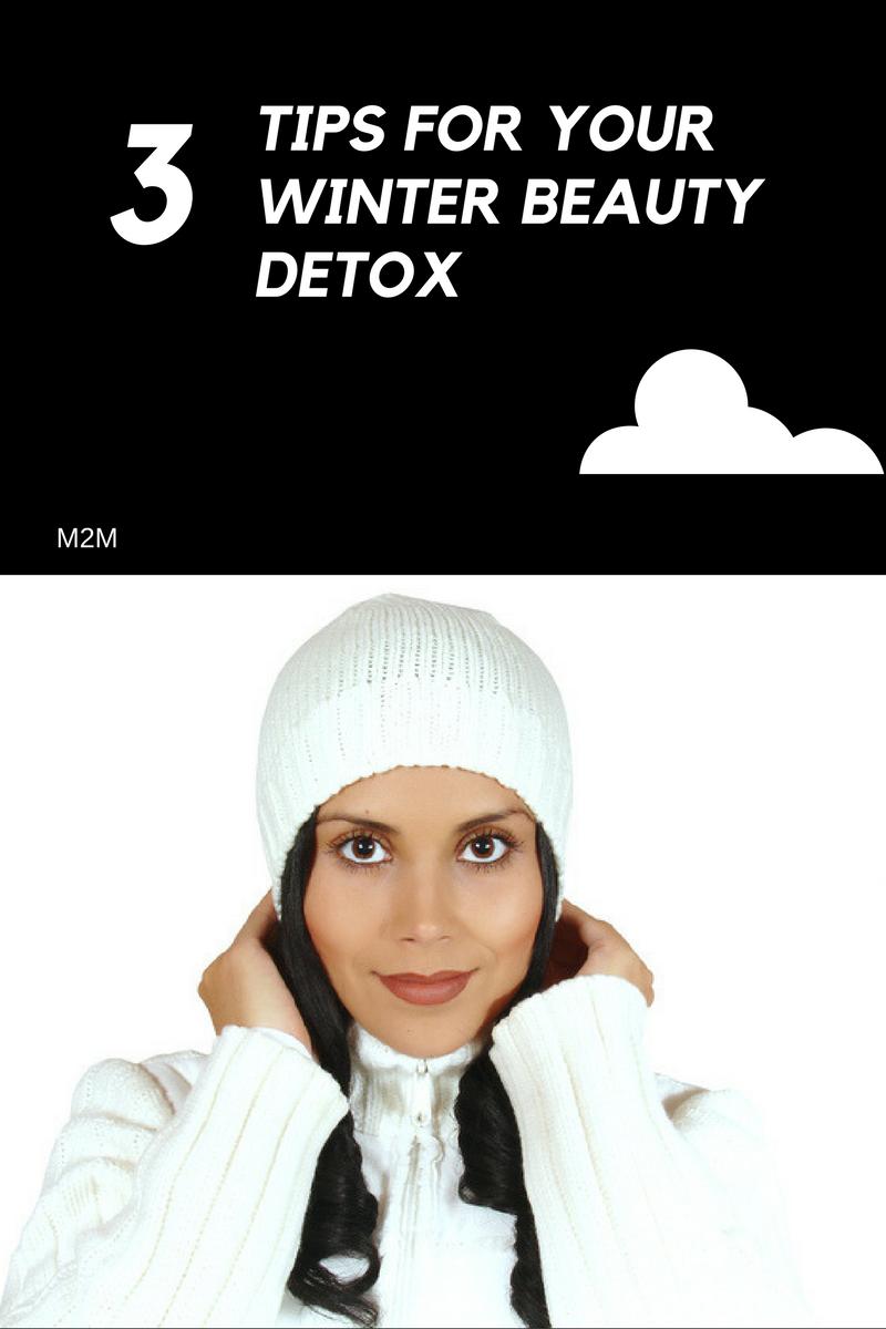 winter beauty detox