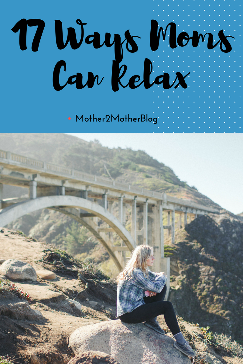 ideas for moms to relax