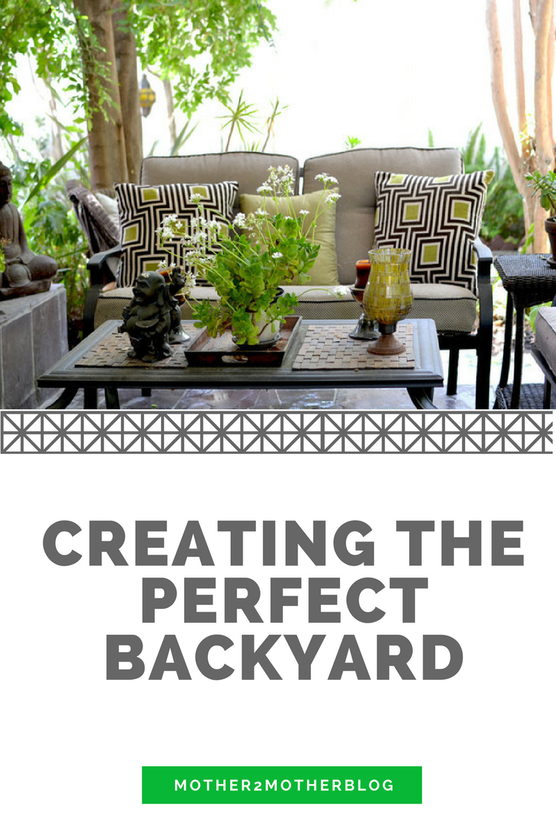 creating the perfect backyard