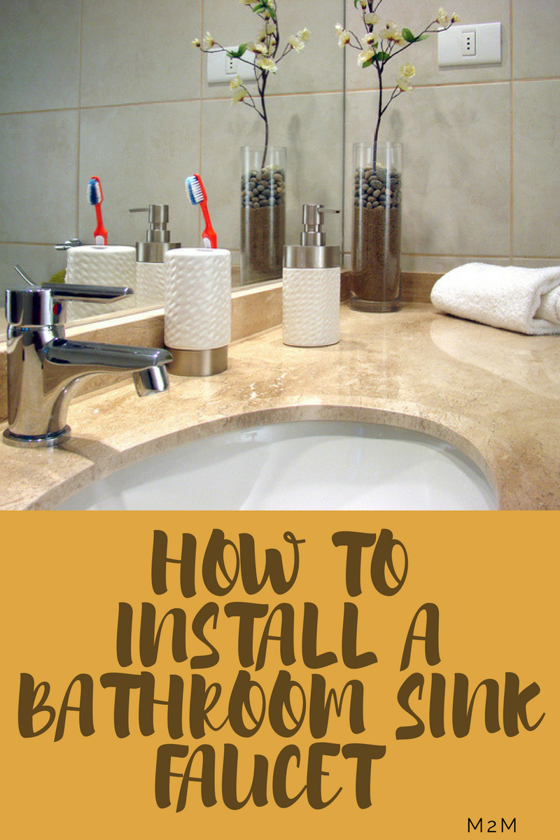 how to change bathroom sink taps how to install bathroom sink faucets mother2motherblog 25341 | How to Install a Bathroom Sink Faucet